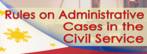 Rules on Administrative Cases in the Civil Service
